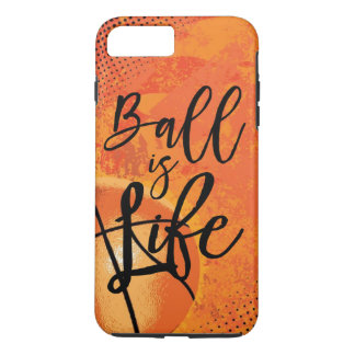 Ball is life soccer iPhone 8 plus/7 plus case