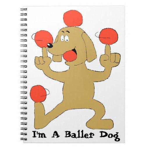 Baller Dog Spiral Note Book