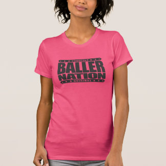 BALLER NATION - In God We Trust but Stay Gangster T-shirt