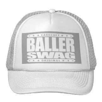 BALLER SWAG - Stay Gangster, Spite All The Haters Cap