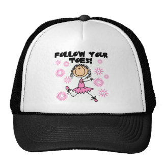 Ballerina Follow Your Toes T-shirts and Gifts Cap