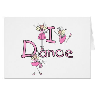Ballerina I Dance T-shirts and Gifts Greeting Card