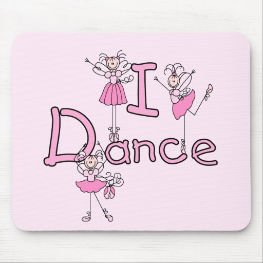 Ballerina I Dance T-shirts and Gifts Mouse Pad