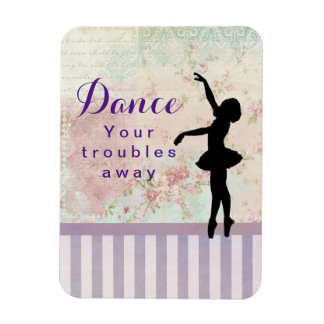 Ballerina Silhouette Dance Your Troubles Away Rectangular Photo Magnet