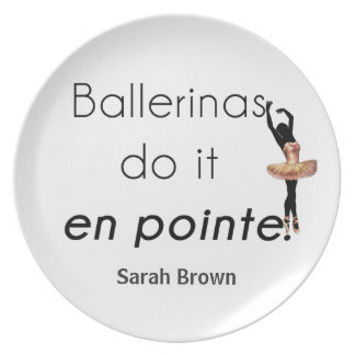 Ballerinas so it! plate
