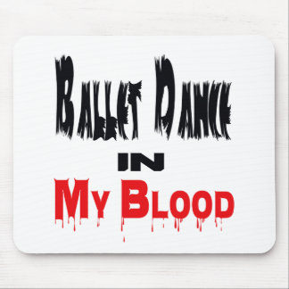 Ballet Dance In Blood Mouse Pad