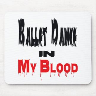Ballet Dance In My Blood Mousepad