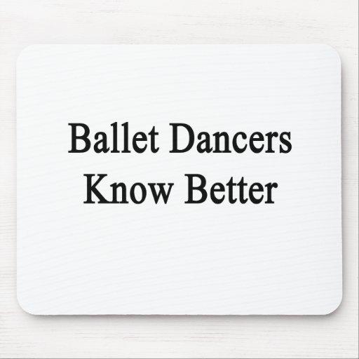 Ballet Dancers Know Better Mousepads
