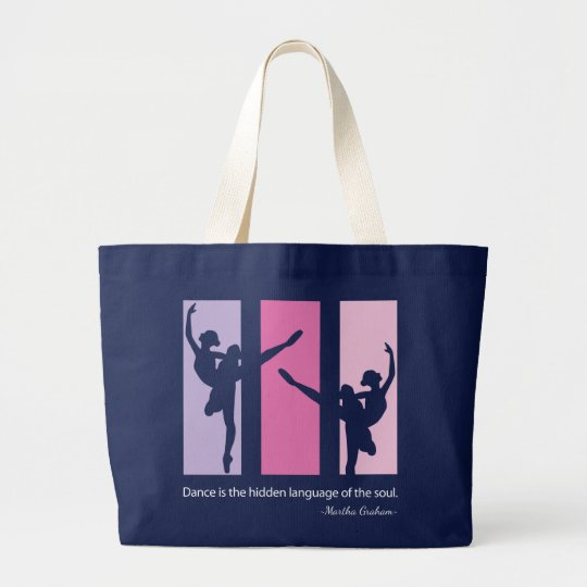 Ballet Dancers Quote Large Tote Bag