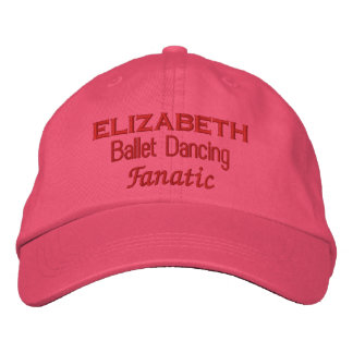 Ballet Dancing Fanatic Custom Name D12 Embroidered Hats