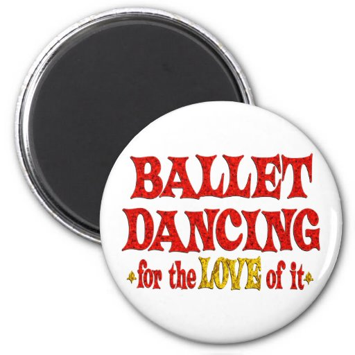 Ballet Dancing Love Refrigerator Magnets
