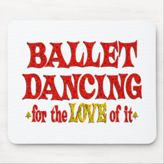 Ballet Dancing Love Mouse Pad