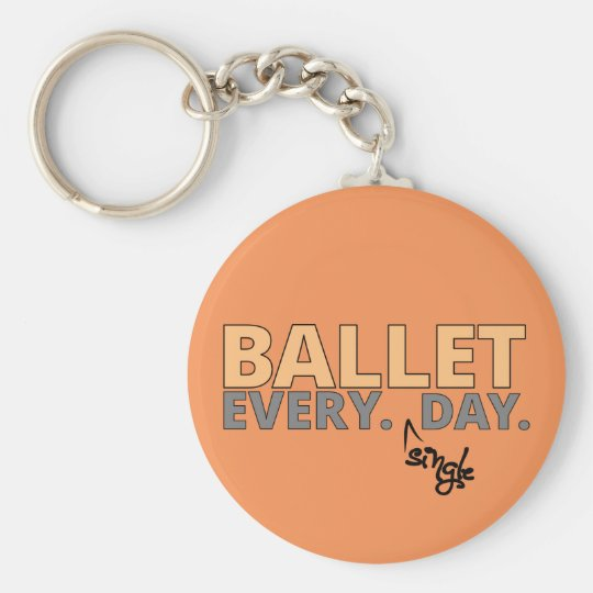 Ballet. Every Single Day Basic Round Button Key Ring