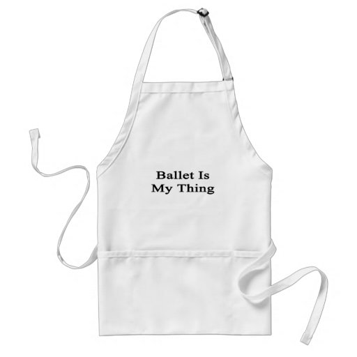 Ballet Is My Thing Aprons