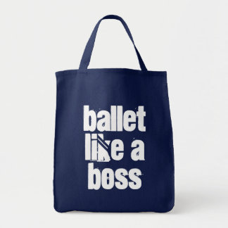 Ballet Like A Boss - Navy & White Grocery Tote Bag