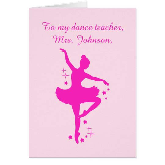 Ballet Teacher Thank You Dancer with Stars Card