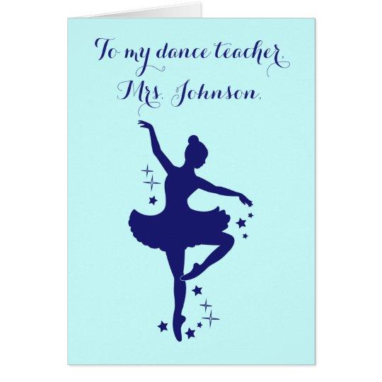 Ballet Teacher Thank You Dancer with Stars Card