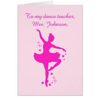 Ballet Teacher Thank You Dancer with Stars Greeting Card