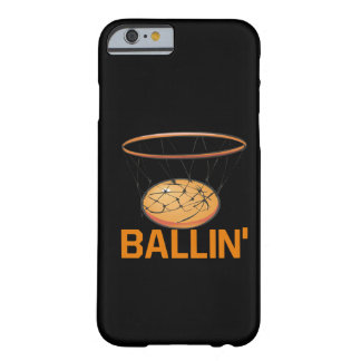 Ballin Barely There iPhone 6 Case