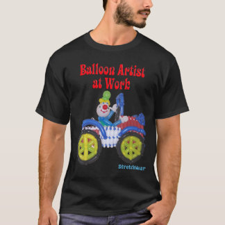 Balloon Clown in Car saying Balloon Artist at Work T-Shirt