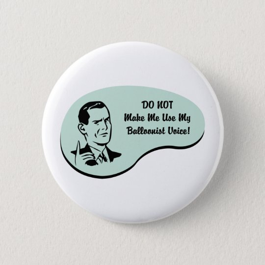 Balloonist Voice 6 Cm Round Badge