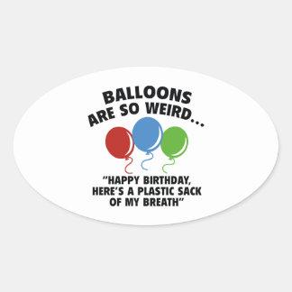 Balloons Are So Weird Oval Sticker