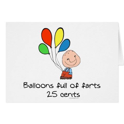 Balloons full of farts greeting cards