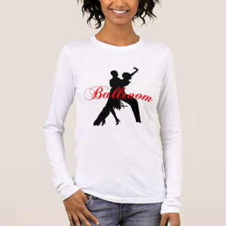 Ballroom dancing long sleeve T-Shirt