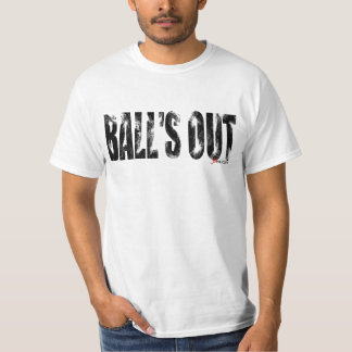 BALL'S OUT TSHIRT