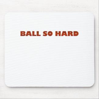 ballsohard.png mouse pad