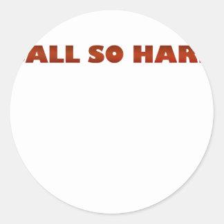 ballsohard.png round sticker
