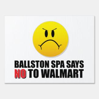 """""""Ballston Spa Says NO to Walmart"""" Lawn Sign"""