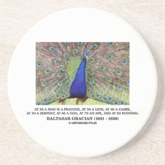 Baltasar Gracian At 20 A Man Is A Peacock Quote Drink Coaster