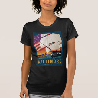 Baltimore By the Dawn s Early Light T Shirts