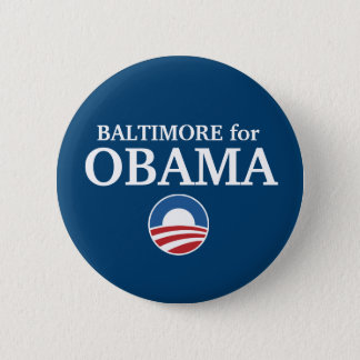 BALTIMORE for Obama custom your city personalized 6 Cm Round Badge