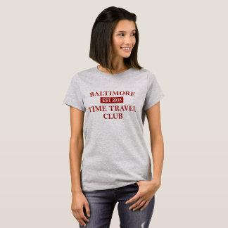 Baltimore Time Travel Club Women's T-shirt