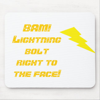 BAM! Lightning bolt right to t... Mouse Mat