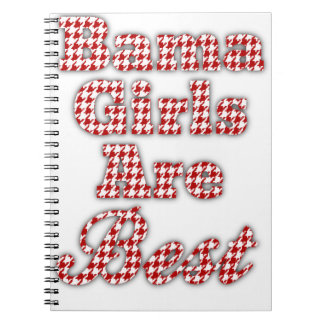 Bama Girls Are Best Note Books