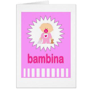 Bambina - New Baby Girl in Italian Greeting Card
