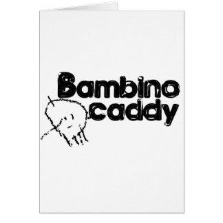 Bambino Caddy Greeting Card