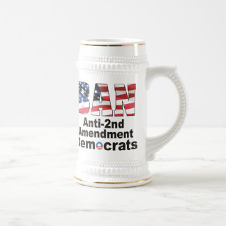 BAN Anti-2nd Amendment Democrats Beer Stein