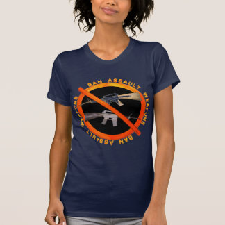 Ban Assult Rifles by Valxart.com T-Shirt