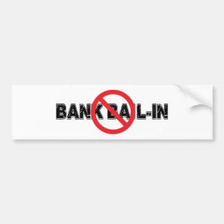 Ban Bank Bail-In Bumper Sticker