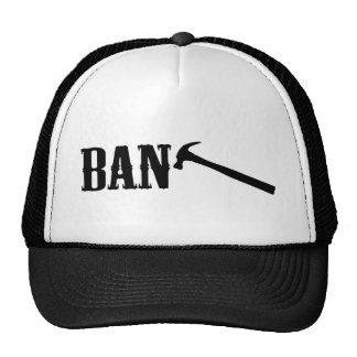Ban Hammer Trucker Hats