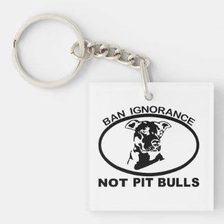 BAN PITBULL IGNORANCE NOT PITBULL Single-Sided SQUARE ACRYLIC KEY RING