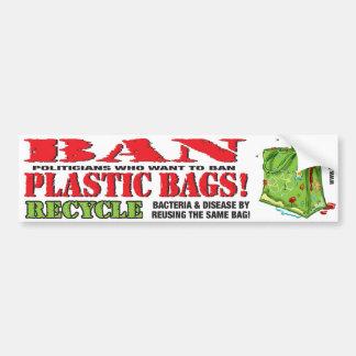 BAN...PLASTIC BAGS! Bumper Sticker