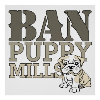 Ban Puppy Mills Poster