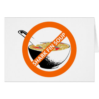 BAN SHARK FIN SOUP CARD