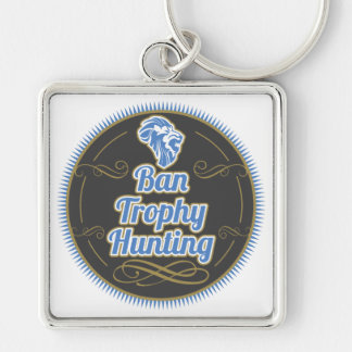 Ban Trophy Hunting Silver-Colored Square Key Ring