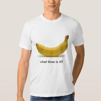 banana, what time is it? t-shirts